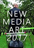 img - for New Media Art 2017: Back to Nature book / textbook / text book