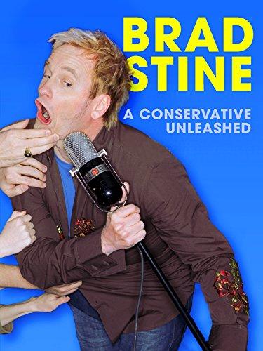 Brad Stine: A Conservative Unleashed