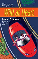 Wild at Heart (The DeMarco Family series Book 2)