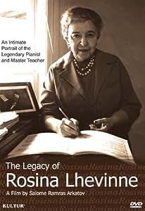 Legacy of Rosina Lhevinne - Portrait of the Legendary Pianist