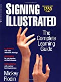 Signing Illustrated, Mickey Flodin, 0399521348