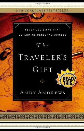 Andy Andrews Travelers Decisions Determine