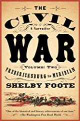 The Civil War: A Narrative: Volume 2: Fredericksburg to Meridian (Vintage Civil War Library)