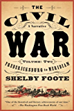 The Civil War: A Narrative: Volume 2: Fredericksburg to Meridian (Vintage Civil War Library)