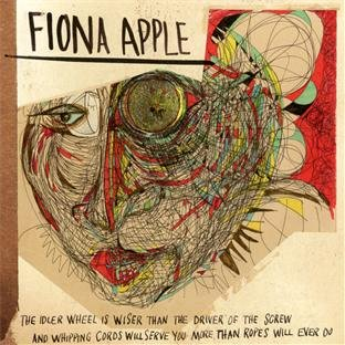 CD : Fiona Apple - Idler Wheel Is Wiser Than the Driver... (Asia - Import)