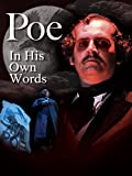 Poe: In His Own Words: An Evening with Edgar Allan Poe