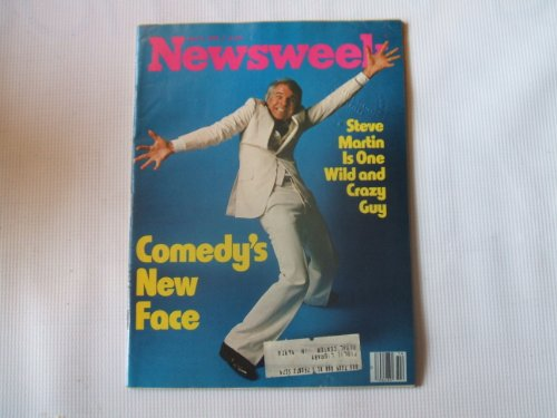 Newsweek April 3, 1978 (STEVE MARTIN IS ONE WILD AND CRAZY GUY - ART GARFUNKEL ON THE RISE, VOLUME XCI, NO. 14)