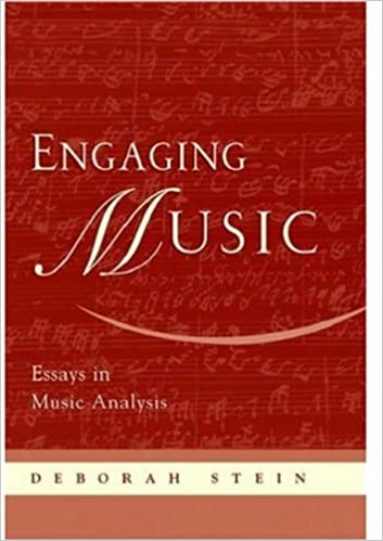 engaging music essays in music analysis deborah stein  engaging music essays in music analysis 1st edition