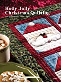 img - for Holly Jolly Christmas Quilting book / textbook / text book