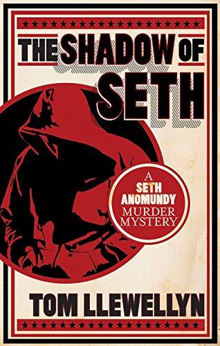 The Shadow of Seth: A Seth Anomundy Murder Mystery (Seth Anomundy Murder Mysteries)