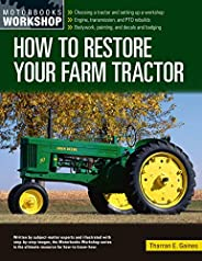 How to Restore Your Farm Tractor: Choosing a tractor and setting up a workshop - Engine, transmission, and PTO