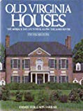 Old Virginia Houses, Emmie Fergus Farrar, 0517010135