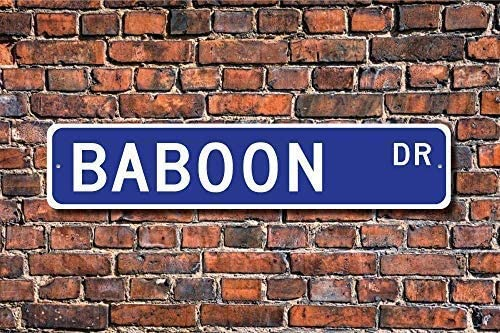 Metal Sign Great Aluminum Tin Sign 40x10 cms Stree Sign Plaque Baboon Gift Sign Ape Baboon Lover Zoo Sign Zoo Enclosure Metal Aluminum Sign Wall Plaque Decoration
