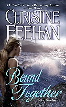 Bound Together (A Sea Haven Novel) by [Feehan, Christine]