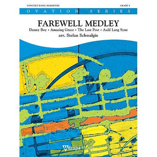 Farewell Medley Concert Band Level 4 Composed by Stefan - Concert Medley