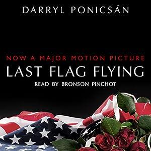Last Flag Flying Audiobook