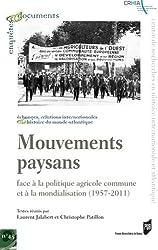 Mouvements paysans : Face à la politique agricole commune et à la mondialisation (1957-2011)