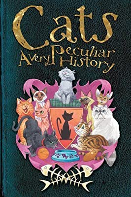 Cats: A Very Peculiar History? by Fiona Macdonald (2014-03-04)