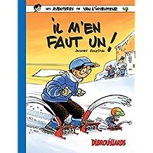 AVENTURES DE VAN L'INVENTEUR (LES) T.03 : IL M'EN FAUT UN !