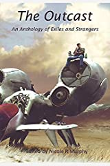 Outcast, The: An Anthology of Exiles and Strangers Paperback