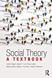 Social Theory: A Textbook