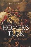 Homer's Turk, Jerry Toner, 0674073142