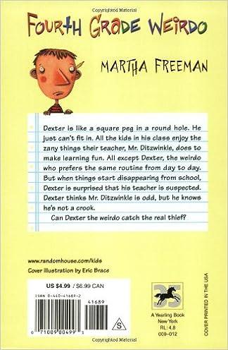 Fourth Grade Weirdo: Martha Freeman: 9780440416890: Amazon.com: Books