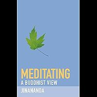 Meditating (A Buddhist View)