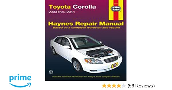 Toyota corolla 2003 thru 2011 haynes repair manual john haynes toyota corolla 2003 thru 2011 haynes repair manual john haynes 9781563929786 amazon books fandeluxe Gallery