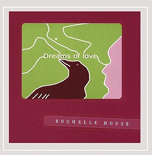 Rochelle House (Dreams of Love)