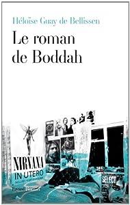 vignette de 'Le roman de Boddah (Héloïse Guay de Bellissen)'