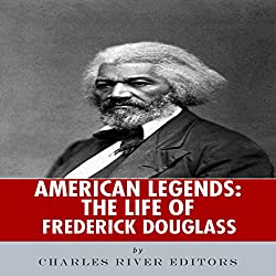 American Legends: The Life of Frederick Douglass