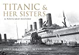 img - for Titanic and Her Sisters: A Postcard Collection book / textbook / text book