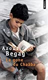 Le Gone Du Chaaba (French Edition) POINTS Edition by Azouz Begag [2005]