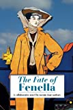 img - for The Fate of Fenella: by 24 authors including Arthur Conan Doyle and Bram Stoker book / textbook / text book