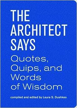 Descargar Torrent Online The Architect Says (words Of Wisdom (princeton)) De Epub