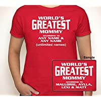 WORLD'S GREATEST MOMMY (OR ANY TEXT) ACCORDING TO (ANY NAMES) | Women's T-shirt S-3XL