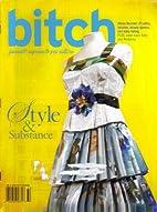 Bitch Magazine No. 32 - Style & Substance…