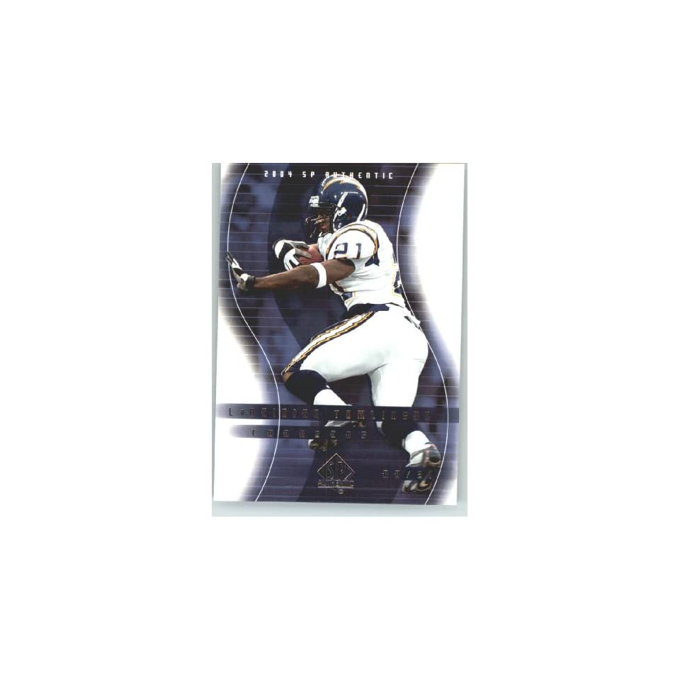 LaDainian Tomlinson   San Diego Chargers   2004 SP