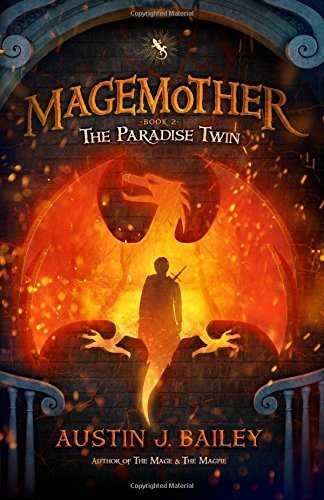 The Paradise Twin (Magemother) (Volume 3) by Austin J Bailey (2016-03-08)
