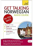Get Talking Norwegian in Ten Days Beginner Audio Course: (Audio pack) The essential introduction to speaking and understanding (Teach Yourself: Language)