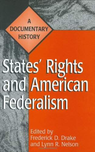 Download States' Rights and American Federalism: A Documentary History (Primary Documents in American History and Contemporary Issues) Pdf