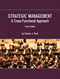 img - for Strategic Management: A Cross-Functional Approach (4th Edition) book / textbook / text book