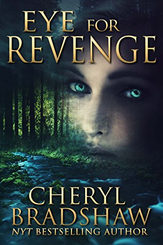 Eye for Revenge by [Bradshaw, Cheryl]