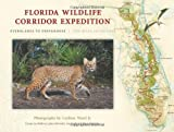 Florida Wildlife Corridor Expedition, , 0982639627