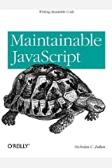 Maintainable JavaScript by Nicholas C. Zakas (2012-06-03) Paperback