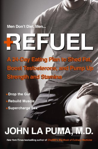 Refuel 24 Day Testosterone Strength Stamina ebook