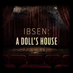 Ibsen: A Doll's House