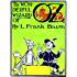 The Wonderful Wizard of Oz (Illustrated by William Wallace Denslow)