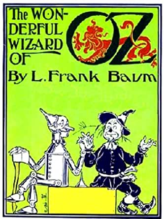 The Wonderful Wizard of Oz (Illustrated by William Wallace Denslow ...
